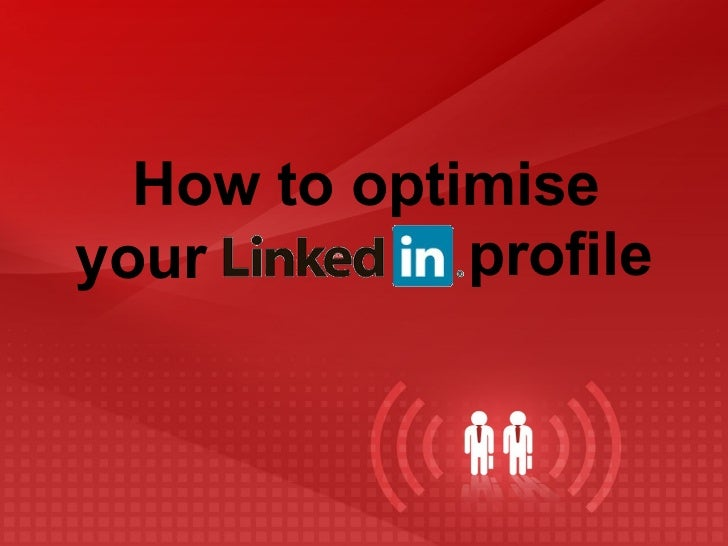 How to optimise your profile