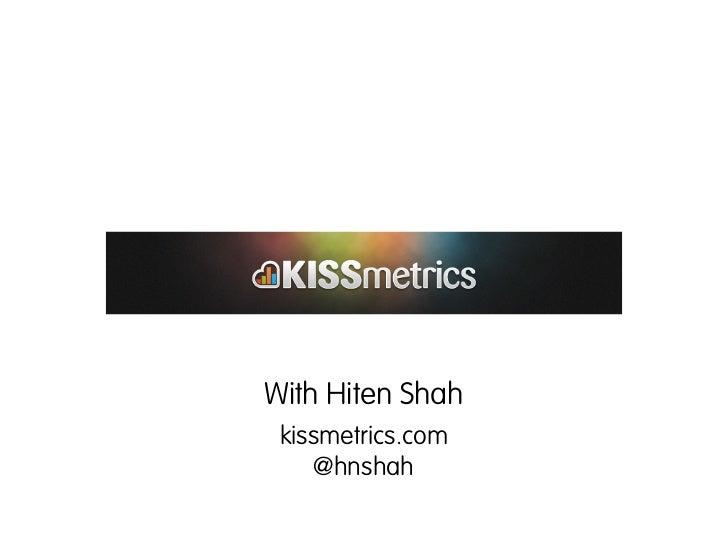 How to optimize web apps with KISSmetrics Slide 2