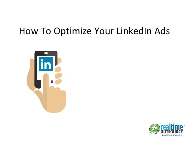 How To Optimize Your LinkedIn Ads