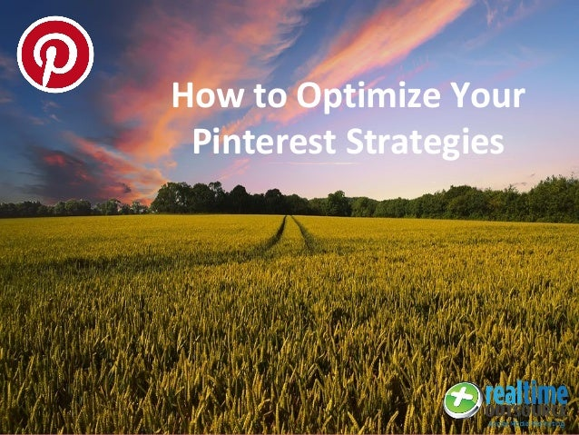 How to Optimize Your Pinterest Strategies