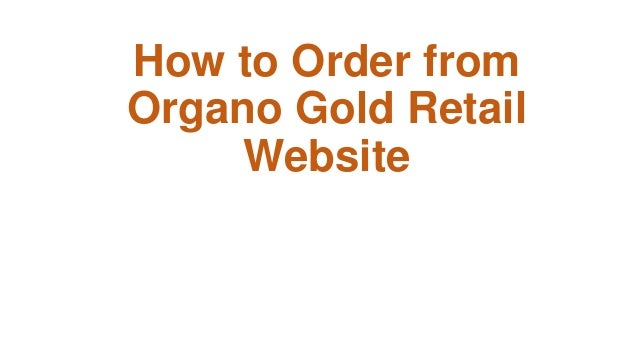 How to Order from Organo Gold Retail Website