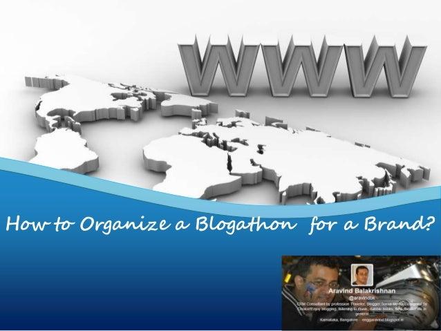 How to Organize a Blogathon for a Brand?