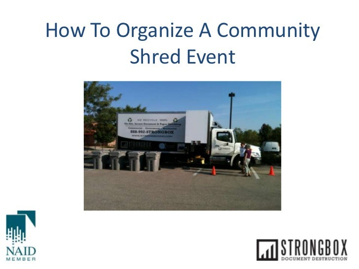 How To Organize A Community        Shred Event