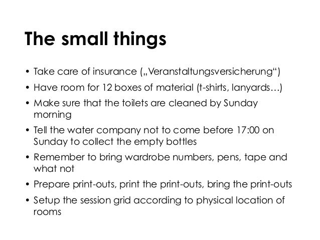 """The small things • Take care of insurance (""""Veranstaltungsversicherung"""") • Have room for 12 boxes of material (t-shirts, l..."""