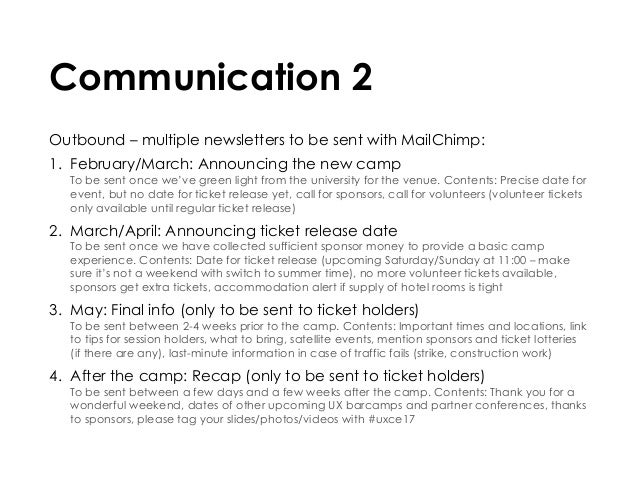 Communication 2 Outbound – multiple newsletters to be sent with MailChimp: 1. February/March: Announcing the new camp To ...