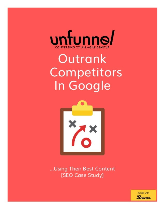 Outrank Competitors In Google ...Using Their Best Content [SEO Case Study] made with