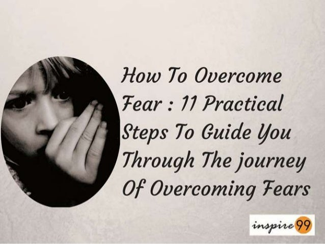 How To Overcome 7ear :  77 Practical  ' S'teps To Guide you Through The journey Of Overcoming Tears