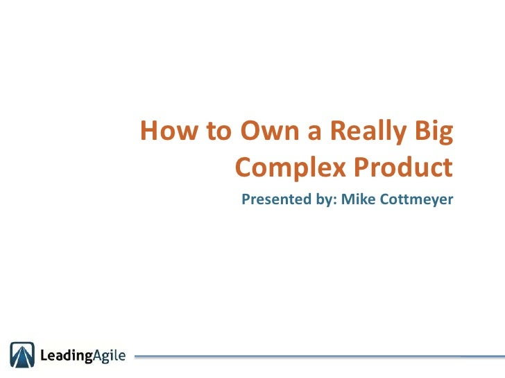 How to own a really big complex product v3