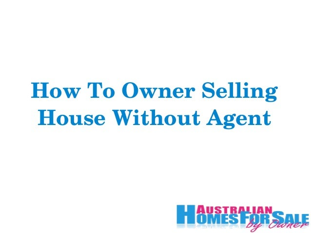 To Owner Selling House Without Agent