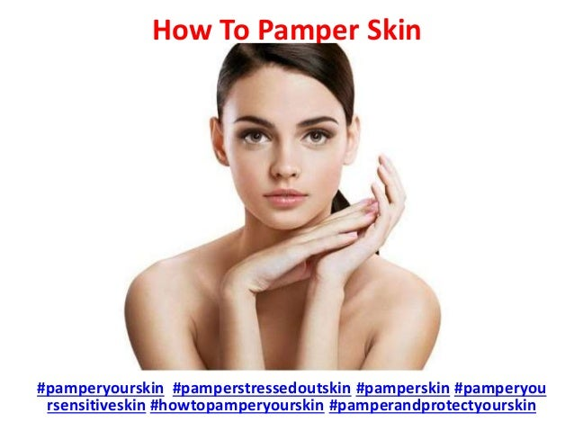 How To Pamper Skin #pamperyourskin #pamperstressedoutskin #pamperskin #pamperyou rsensitiveskin #howtopamperyourskin #pamp...
