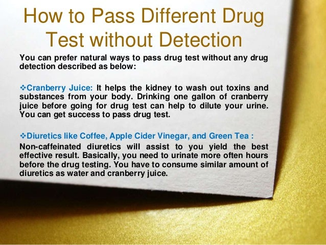 Does vinegar and cranberry juice help pass a drug test