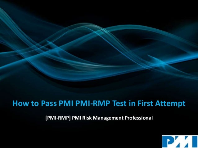 How to Pass PMI PMI-RMP Test in First Attempt [PMI-RMP] PMI Risk Management Professional