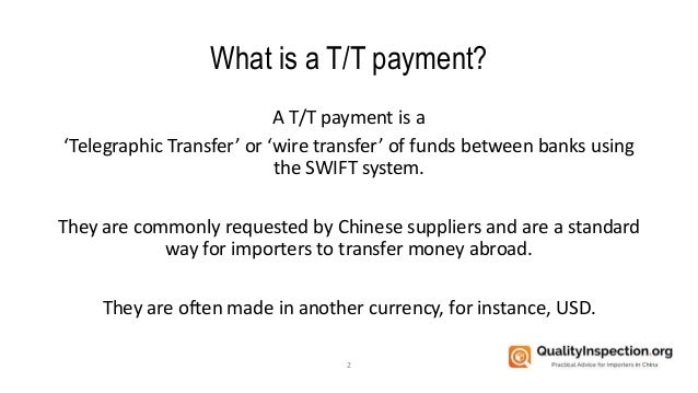 How to pay Chinese suppliers by T/T payment Slide 2