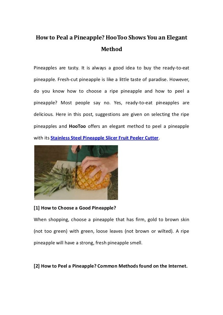 How to Peal a Pineapple? HooToo Shows You an Elegant                                 MethodPineapples are tasty. It is alw...