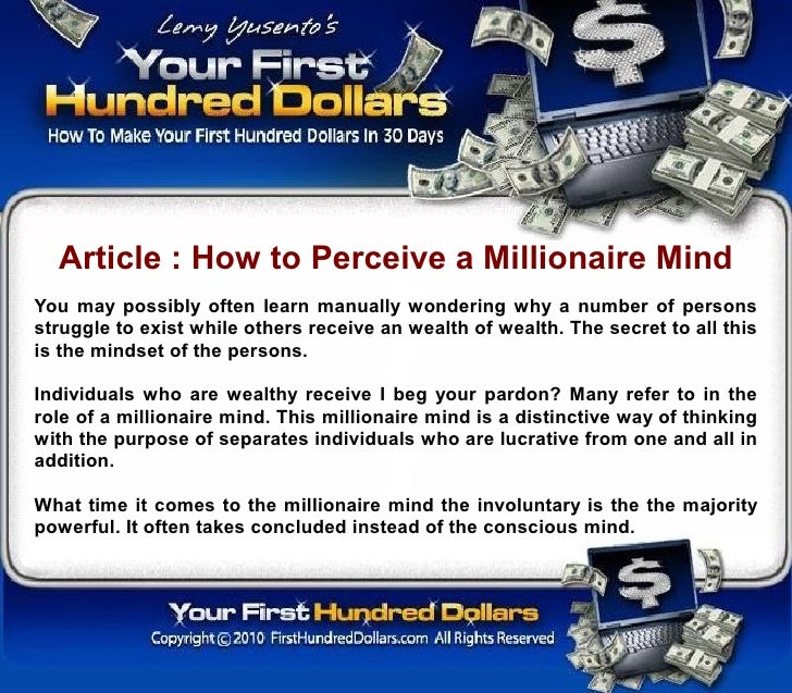 Article : How to Perceive a Millionaire Mind You may possibly often learn manually wondering why a number of persons strug...