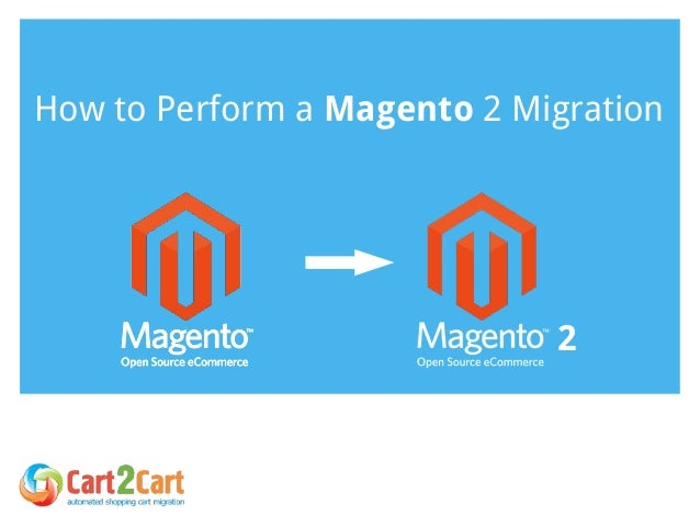 How to Perform a Magento 2 Migration 2