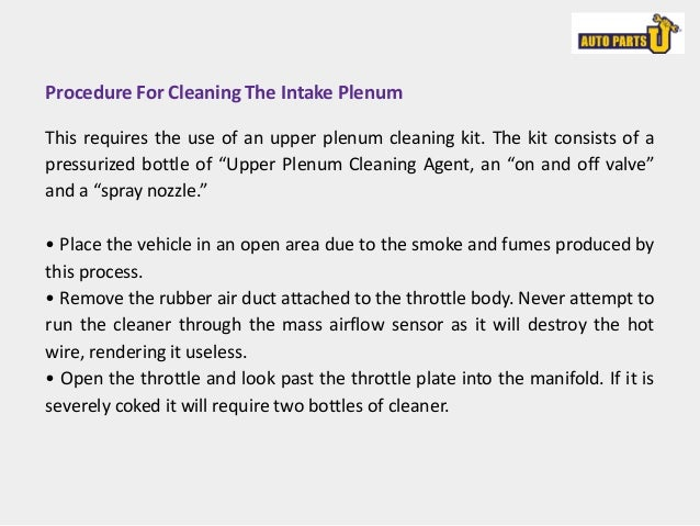 How to perform fuel injector and upper plenum cleaning