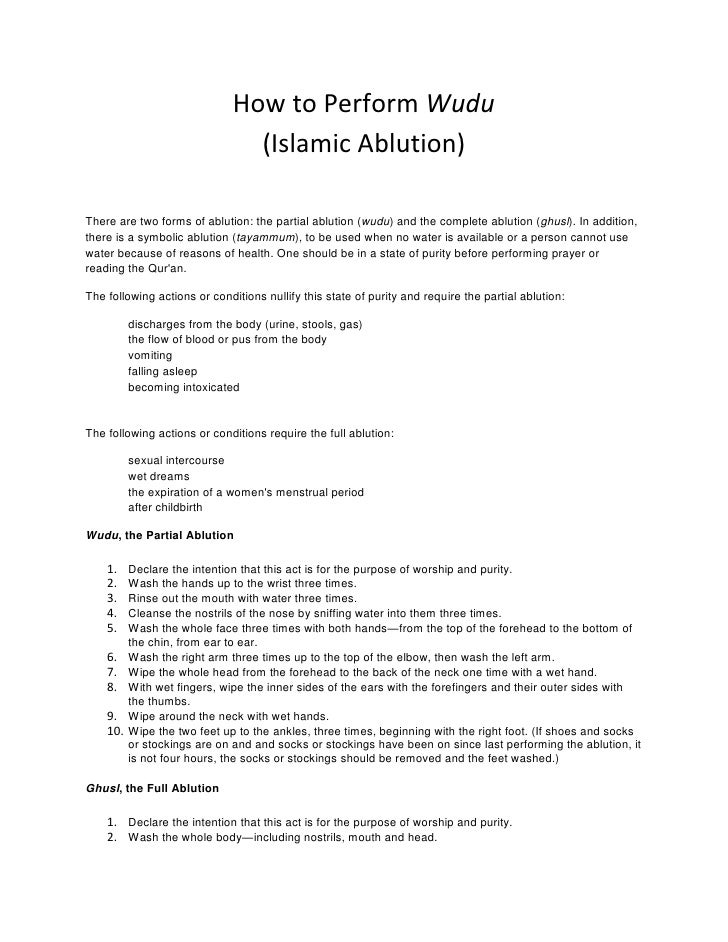 How to Perform Wudu (Islamic Ablution)<br />There are two forms of ablution: the partial ablution (wudu) and the complete ...