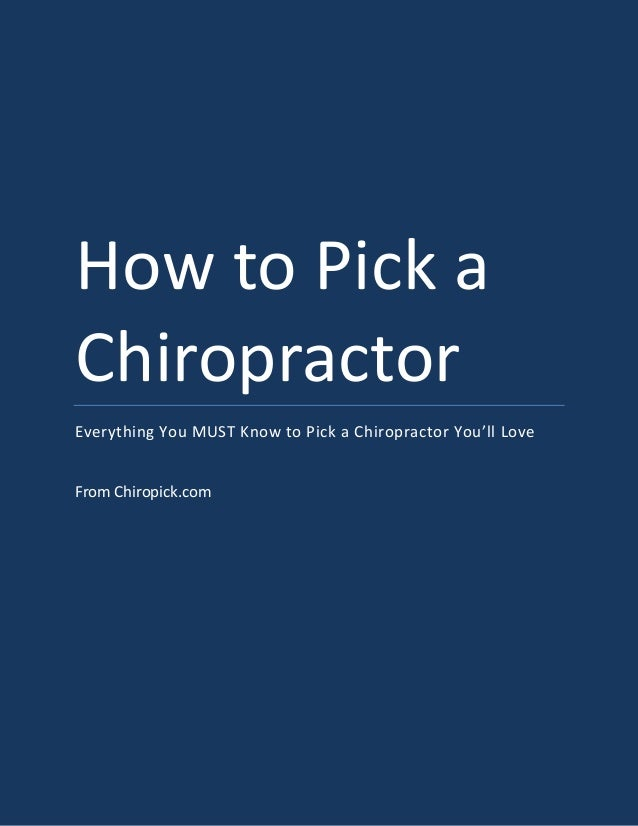 How to Pick aChiropractorEverything You MUST Know to Pick a Chiropractor You'll LoveFrom Chiropick.com