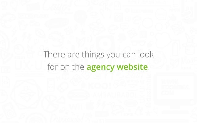 There are things you can look for on the agency website.