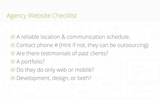 Agency Website Checklist A reliable location & communication schedule. Contact phone # (Hint if not, they can be outsourci...