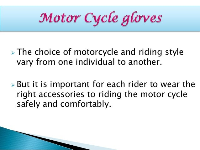 How to pick the perfect motor cycle gloves Slide 3