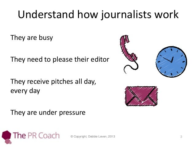 How to pitch a journalist Slide 3