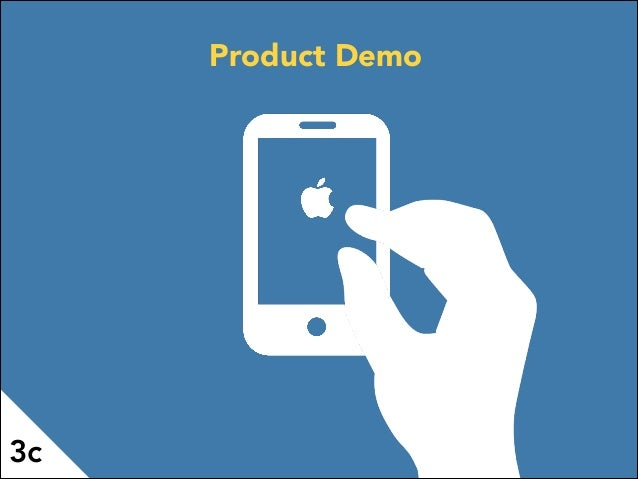 3c Product Demo