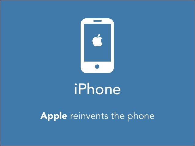 iPhone Apple reinvents the phone