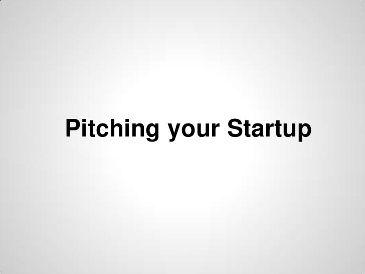 Pitching your Startup