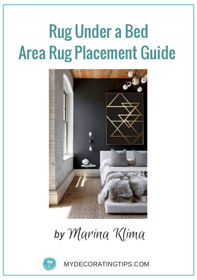 Rug Under a Bed Area Rug Placement Guide  by MYDECORATINGTIPS.COM Marina Klima
