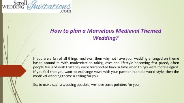 How To Plan A Marvelous Medieval Themed Wedding