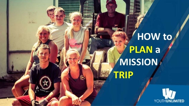 HOW to PLAN a TRIP MISSION