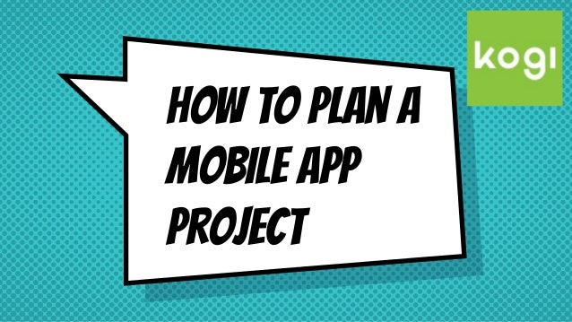 How to plan a mobile app project