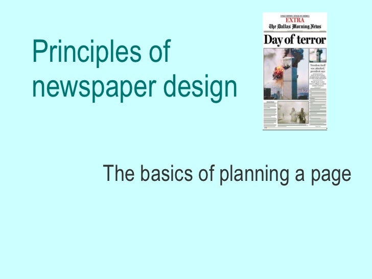 Principles of newspaper design The basics of planning a page