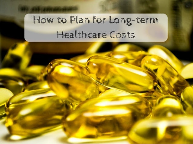 How to Plan for Long-term Healthcare Costs