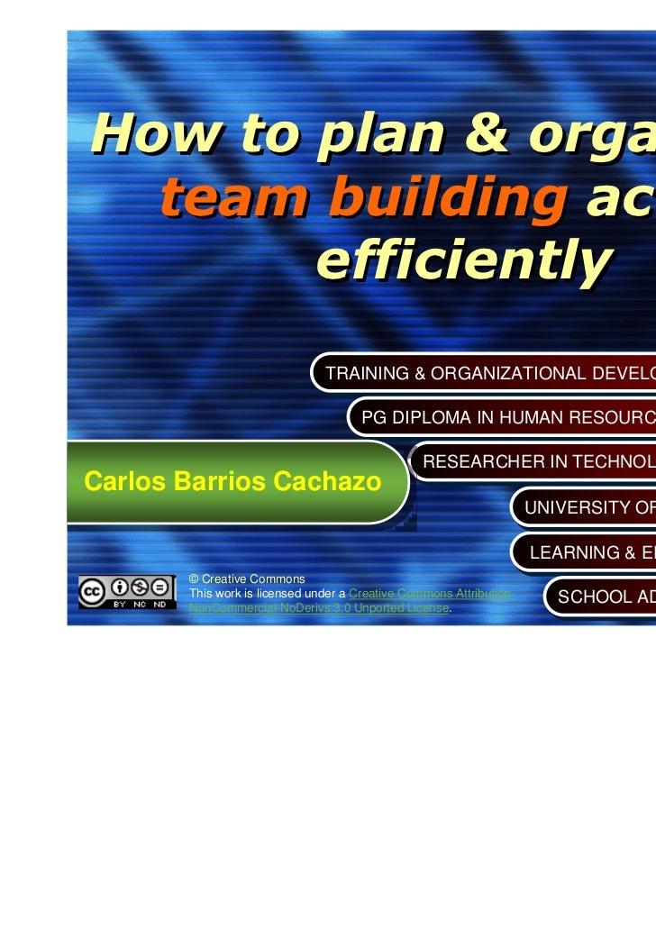 How to plan & organize a  team building action       efficiently                               TRAINING & ORGANIZATIONAL D...