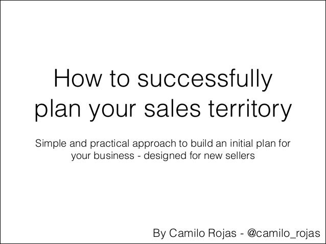 Great How To Successfully Plan Your Sales Territory Simple And Practical Approach  To Build An Initial Plan ...