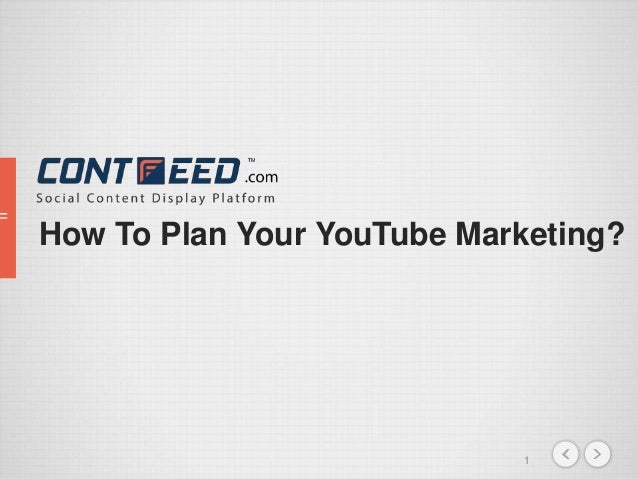 1 How To Plan Your YouTube Marketing?
