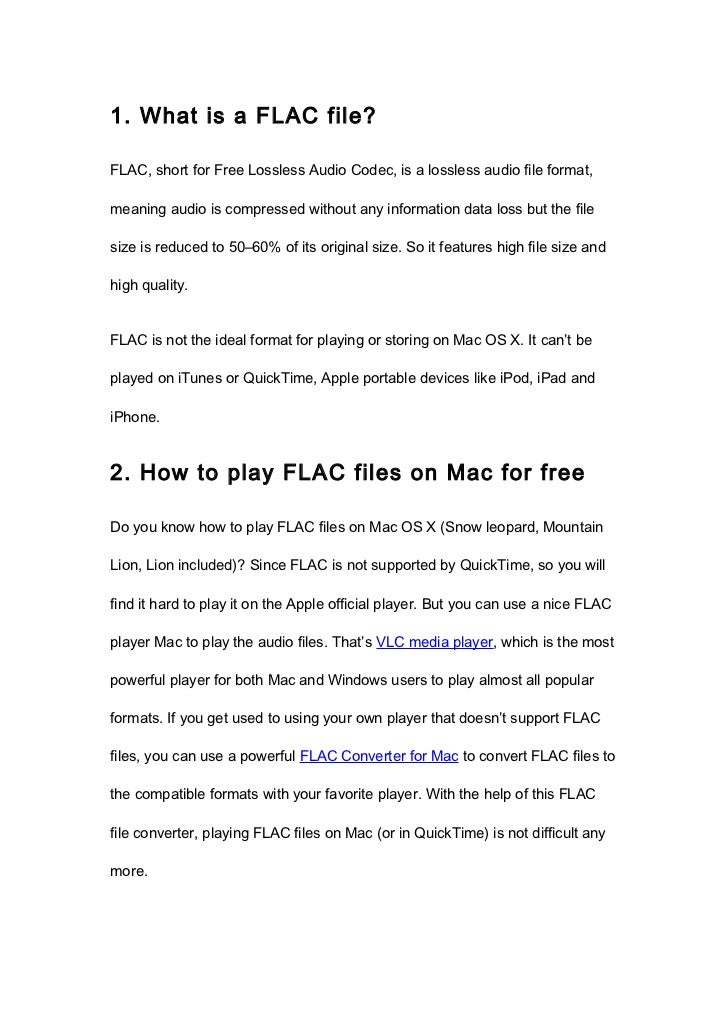 1. What is a FLAC file?FLAC, short for Free Lossless Audio Codec, is a lossless audio file format,meaning audio is compres...