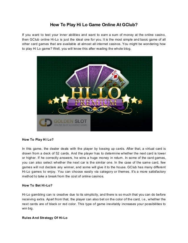 How To Play Hi Lo Game Online At G Club