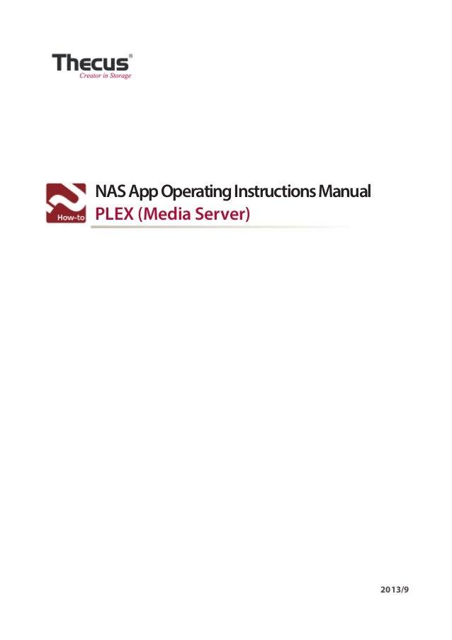 NAS App Operating Instructions Manual PLEX (Media Server)  2013/9