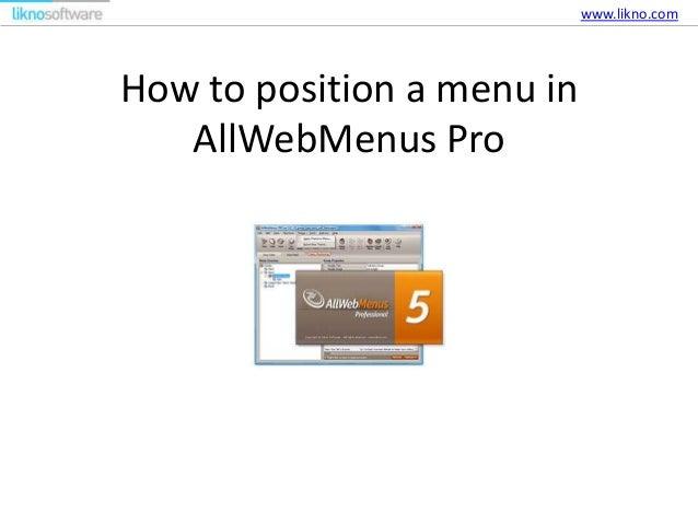 How to position a menu in AllWebMenus Pro www.likno.com