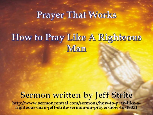 how to pray like a righteous man, Powerpoint templates