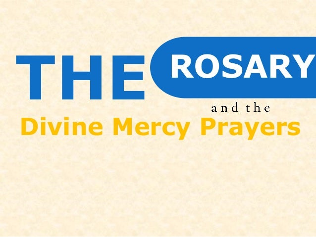 THE  Divine Mercy Prayers  ROSARY
