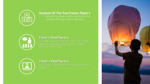 Analysis Of The Past Exams Paper's The key point to predict exams questions is the analysis of the past exam's questions. ...