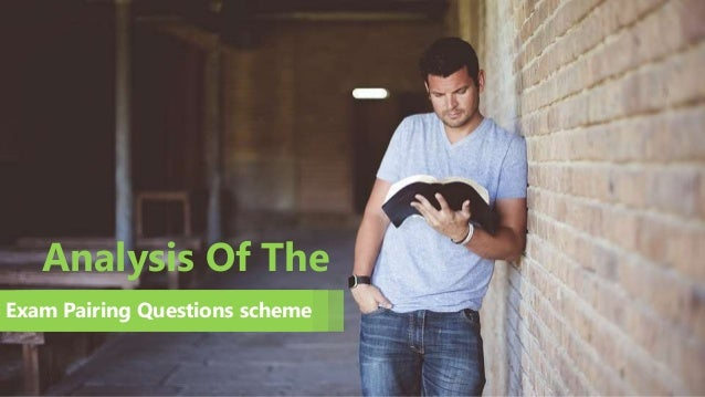 Analysis Of The Exam Pairing Questions scheme
