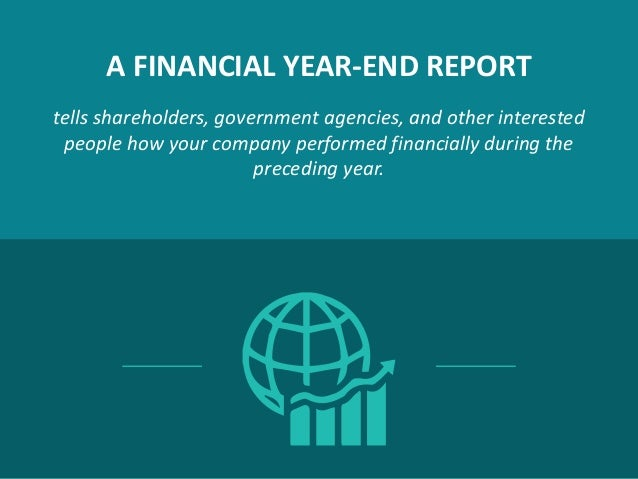 How to Prepare a Yearend Financial Report Slide 2