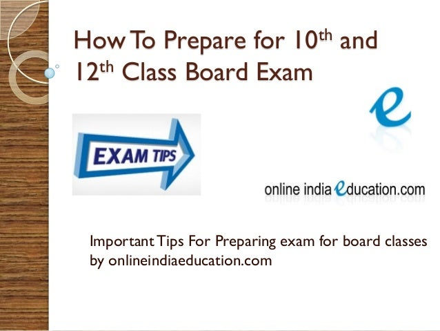 How To Prepare for 10th and 12th Class Board Exam  Important Tips For Preparing exam for board classes by onlineindiaeduca...