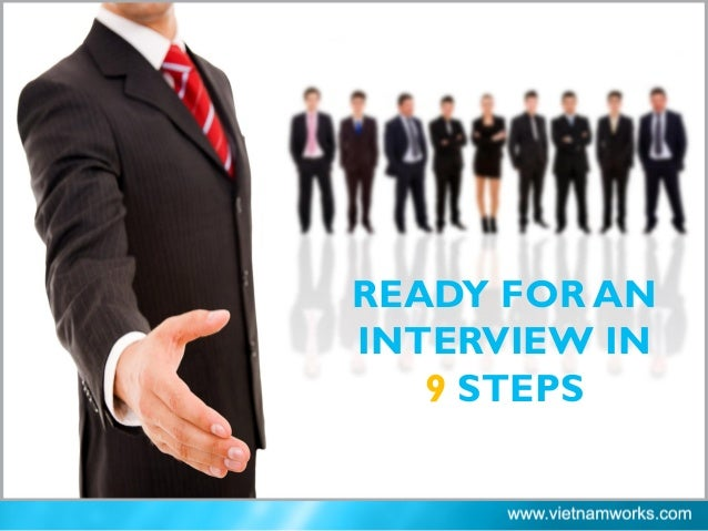 READY FOR AN INTERVIEW IN 9 STEPS